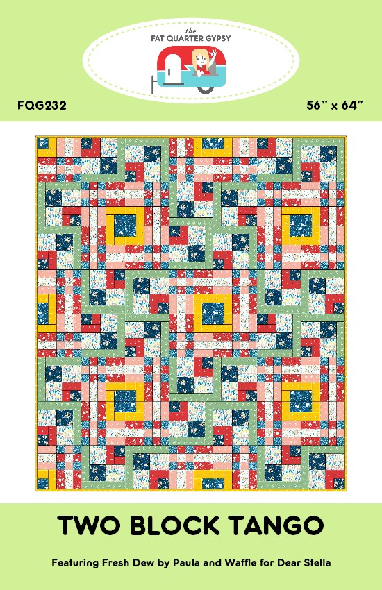 Two Block Tango Quilt Pattern The Fat Quarter Gypsy